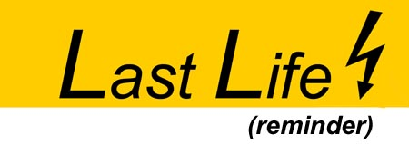Last Life Reminder